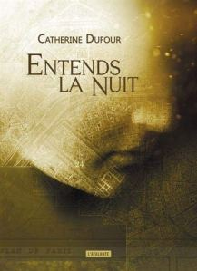 Entends la nuit